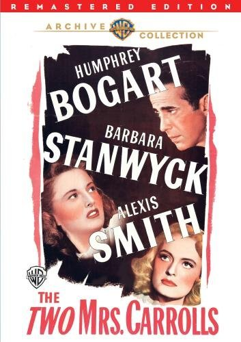 The Two Mrs. Carrols Bogart Stanwyck DVD Mod This Item Is Made On Demand Could Take 2 3 Weeks For Delivery