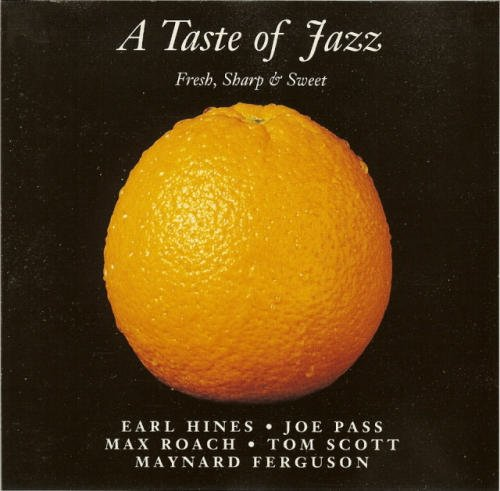 Taste Of Jazz Fresh Sharp & Sweet