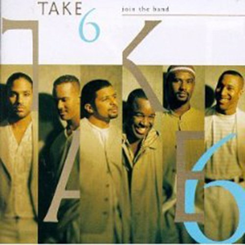 Take 6 Join The Band