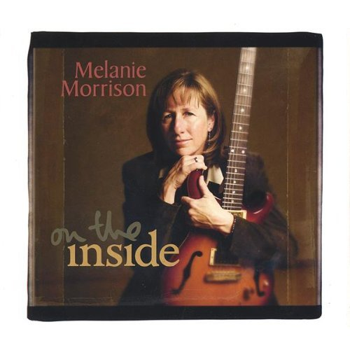 Melanie Morrison On The Inside