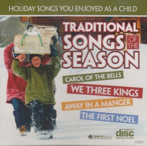 Traditional Songs Of The Season Traditional Songs Of The Season