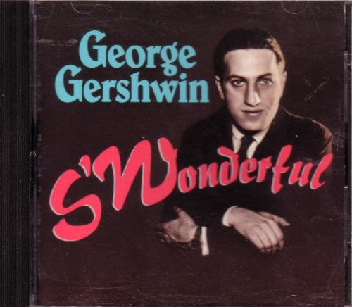 George Gershwin S'wonderful