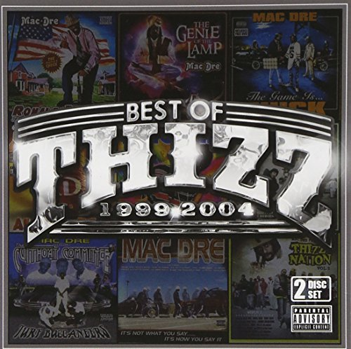 Mac Dre Best Of Thizz (1999 04) Explicit Version 2 CD