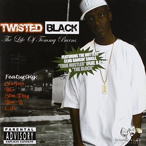Twisted Black Life Of Tommy Burns Explicit Version