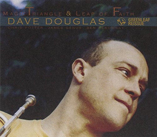 Dave Douglas Magic Triangle Leap Of Faith