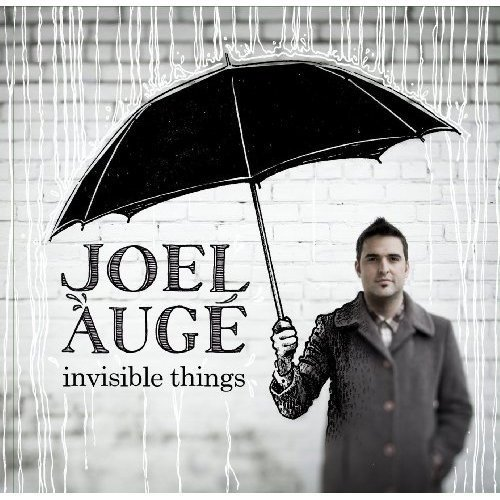 Joel Auge Invisible Things