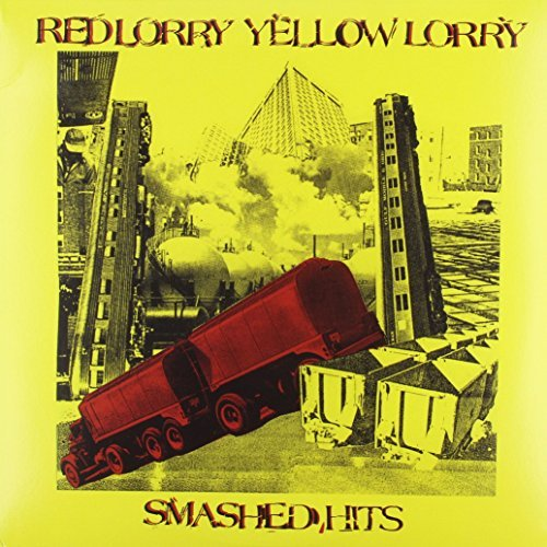 Red Lorry Yellow Lorry Smashed Hits Red & Yellow Vinyl Lmtd Ed.