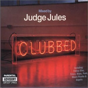Judge Jules Clubbed