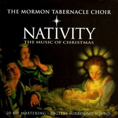 The Mormon Tabernacle Choir Nativity The Mormon Tabernacle Choir