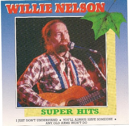 Willie Nelson Willie Nelson Super Hits