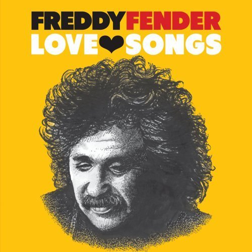 Freddy Fender Love Songs