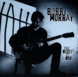 Murray Bobby Blues Is Now