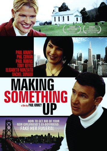Making Something Up Kinney Keyes Nunsiato Kinney Keyes Nunsiato