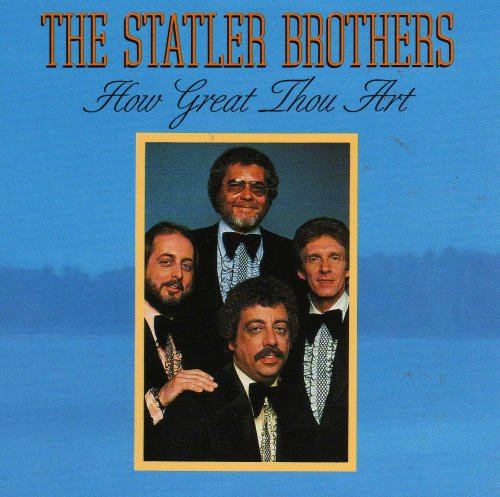Statler Brothers How Great Thou Art
