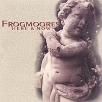 Frogmoores Here & Now