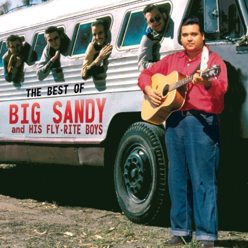 Big Sandy & His Fly Rite Boys Best Of Big Sandy & His Fly Ri