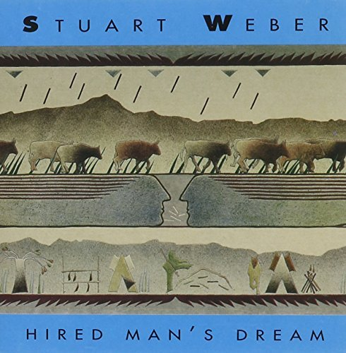 Stuart Weber Hired Man's Dream