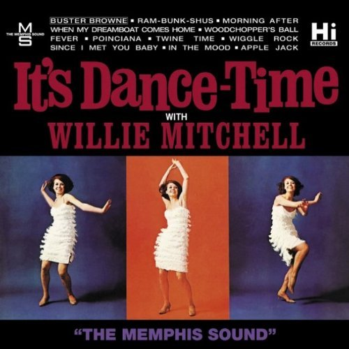 Willie Mitchell It's Dance Time
