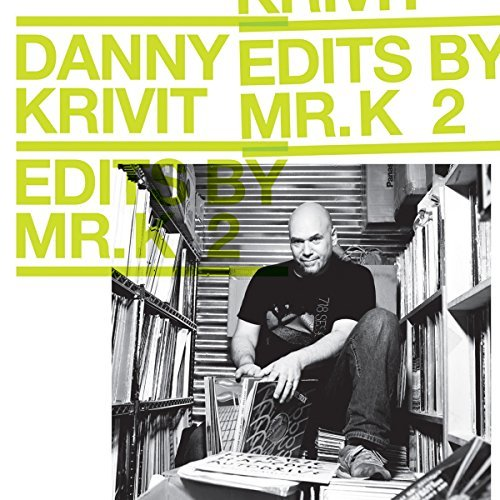 Danny Krivit Vol. 2 Edits By Mr. K Music