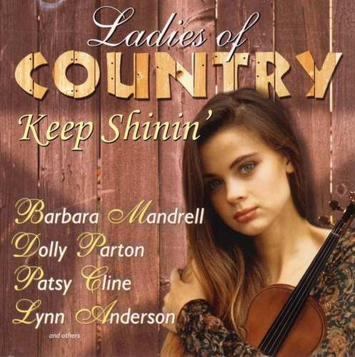 Ladies Of Country Keep Shin Ladies Of Country Keep Shinin