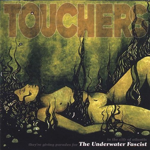Touchers Underwater Fascist