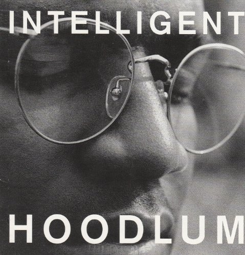 Intelligent Hoodlum Intelligent Hoodlum