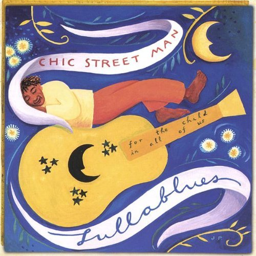 Chic Street Man Lullablues