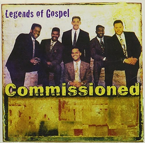 Commissioned Legends Of Gospel Legends Of Gospel