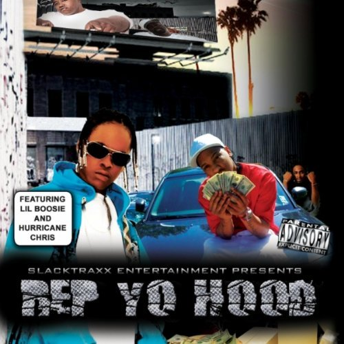 Slacktraxx Presents Rep Yo Hood Explicit Version