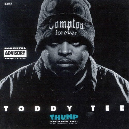 Toddy Tee Compton Forever Explicit Version