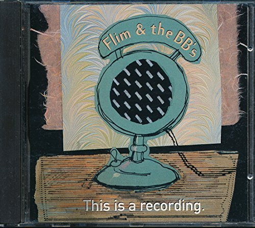 Flim & The Bb's This Is A Recording