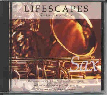 Lifescapes Relaxing Sax