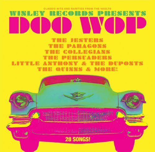 Winley Records Presents Greatest Doo Wop Hits
