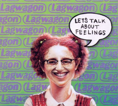Lagwagon Let's Talk About Feelings