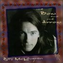 Billy Mclaughlin Bow & The Arrow