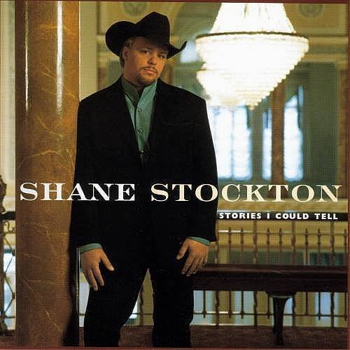 Stockton Shane Stories I Could Tell