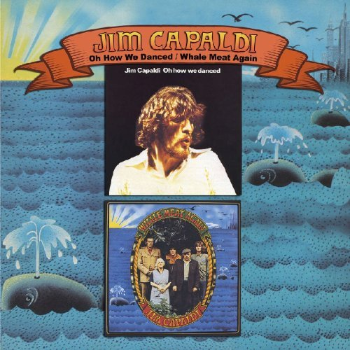 Jim Capaldi Oh How We Danced Whale Meat Ag 2 For 1
