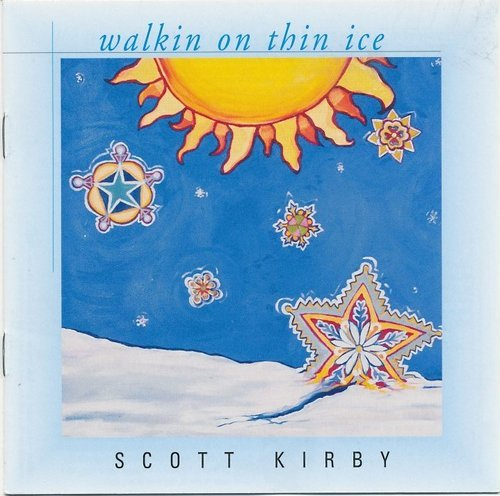 Scott Kirby Walkin' On Thin Ice