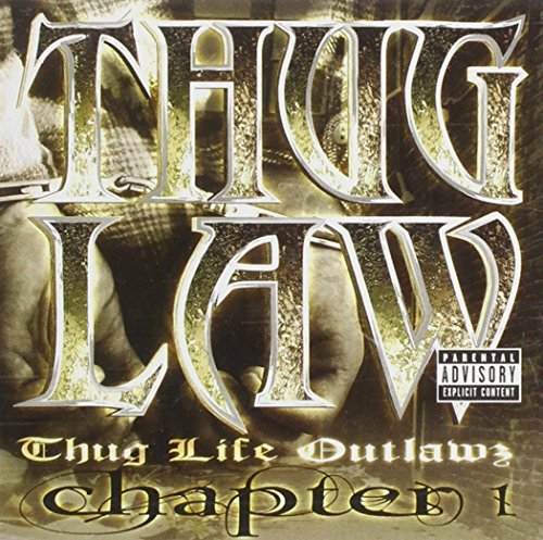 Thug Law Chapter 1 Thug Life & Outlawz
