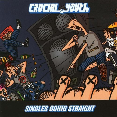 Crucial Youth Singles Going Straight