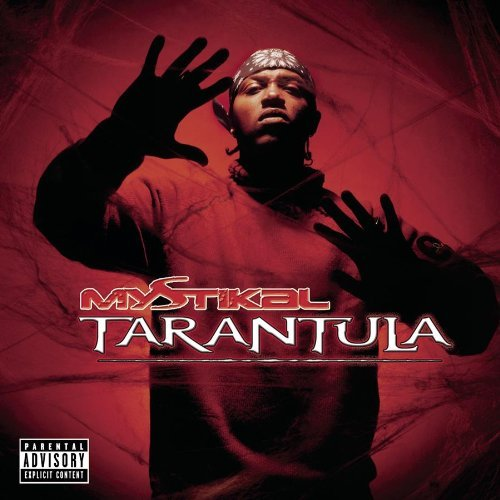 Mystikal Tarantula Explicit Version