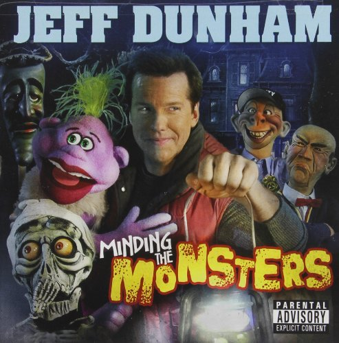 Jeff Dunham Jeff Dunham Minding The Monst Explicit Version