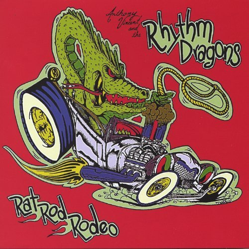 Vincent Anthony & The Rhythm Dragons Rat Rod Rodeo