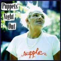 Supple Puppets Night Out