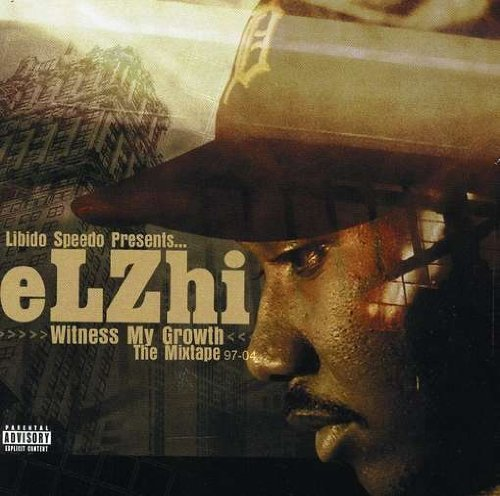 Elzhi Witness My Growth Explicit Version