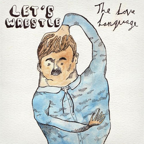 Let's Wrestle Love Language I'm So Lazy Brittany's Back 7 Inch Single
