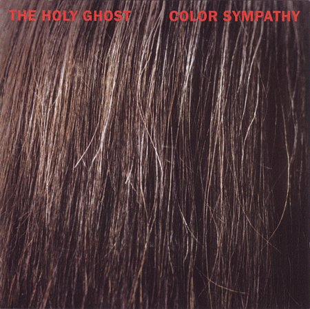 The Holy Ghost Color Sympathy