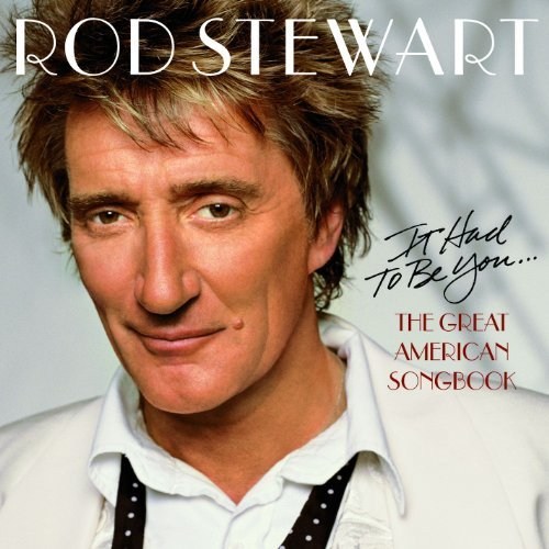 Rod Stewart Vol. 1 Great American Songbook