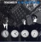 Trenchmouth Vs. The Light Of The Sun