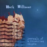 Mark Williams Journals Of A Recovering Skeptic
